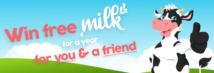 Win Milk For A Year For You & A Friend