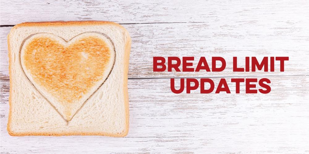 Bread Limit Update