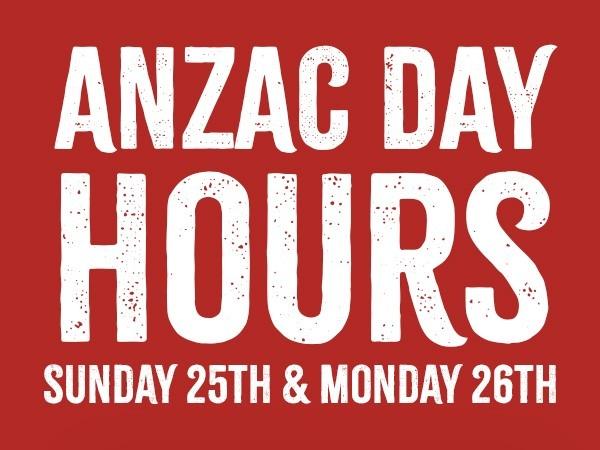 Anzac Weekend Store Hours 2021